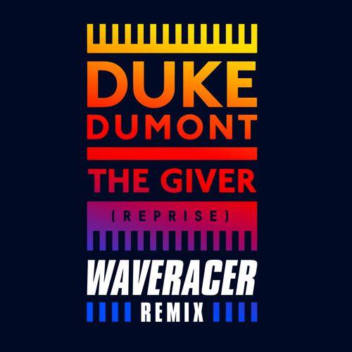 Duke Dumont-Wave Racer-rmx