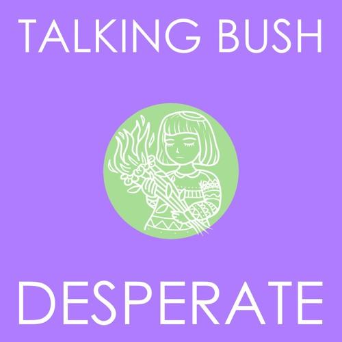 Talking Bush