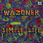 [NYP] 世界が彼に気付くまで秒読み状態!良メロポップ超人 Wazonekが『Simple Life』を発表