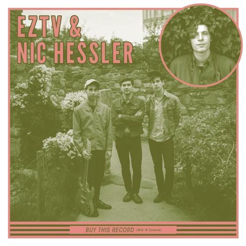 Nic Hessler & EZTV