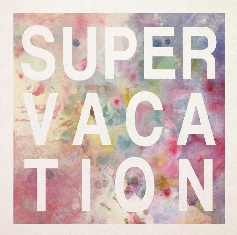 super-vacation