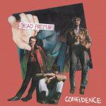ロックシンガーとして100点のUKバンド Dead Pretties、'Confidence'を公開