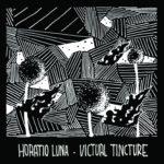 Horatio Luna率いる雑多ジャズトリオ、インプロ音源『Victual Tincture』を公開
