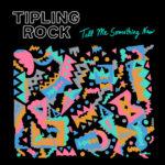 ボストンの絶品ポップバンド Tipling Rock、新曲 'TMSN'を公開