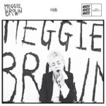 ロンドンのニューカマー Meggie Brown、'10/6'を公開
