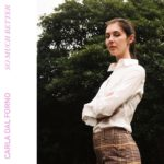 Carla dal Forno、'So Much Better'のMVを公開